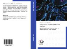 Bookcover of Relaxation en RMN des ions sodium