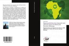 Bookcover of Représentation du migrant noir africain dans El Metro de Donato Ndongo