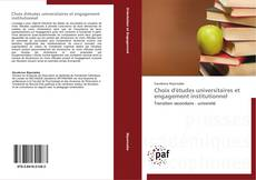 Couverture de Choix d'études universitaires et engagement institutionnel