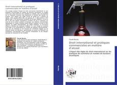 Copertina di Droit international et pratiques commerciales en matière d'alcool