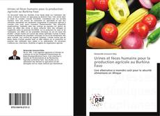 Bookcover of Urines et fèces humains pour la production agricole au Burkina Faso