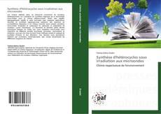 Обложка Synthèse d'hétérocycles sous irradiation aux microondes