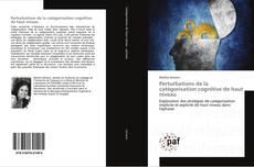 Capa do livro de Perturbations de la catégorisation cognitive de haut niveau