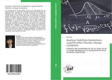 Couverture de Analyse fiabiliste-fondations superficielles filantes-charge complexe