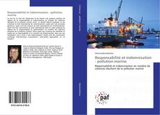 Capa do livro de Responsabilité et indemnisation - pollution marine