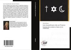 Bookcover of Les musulmans nés en France