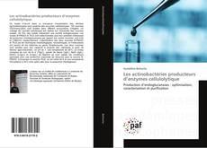 Portada del libro de Les actinobactéries producteurs d'enzymes cellulolytique