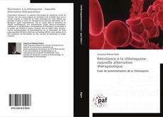 Bookcover of Résistance à la chloroquine : nouvelle alternative thérapeutique