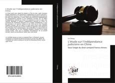 Buchcover von L'étude sur l'indépendance judiciaire en Chine