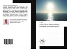 Bookcover of Cour pénale internationale