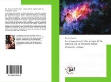 Обложка Le mouvement des corps et la nature de la matière noire