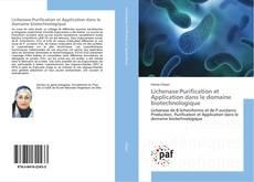 Bookcover of Lichenase:Purification et Application dans le domaine biotechnologique
