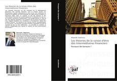 Capa do livro de Les théories de la raison d'être des Intermédiaires Financiers