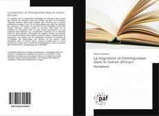 Bookcover of La migration et l'immigration dans le roman africain