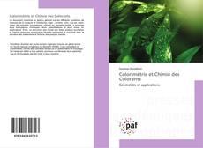 Couverture de Colorimétrie et Chimie des Colorants