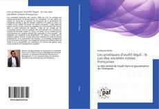 Bookcover of Les pratiques d'audit légal : le cas des sociétés cotées françaises