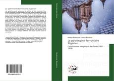 Обложка Le patrimoine Ferroviaire Algérien
