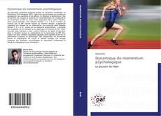 Bookcover of Dynamique du momentum psychologique