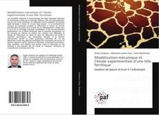 Обложка Modélisation mécanique et l'étude expérimentale d'une tôle ferritique