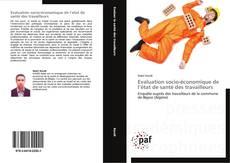 Portada del libro de Evaluation socio-économique de l'état de santé des travailleurs