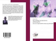 Bookcover of De l'utilité sociale de la philosophie