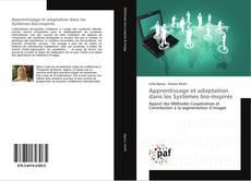 Apprentissage et adaptation dans les Systèmes bio-inspirés kitap kapağı