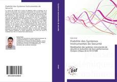 Bookcover of Fiabilité des Systèmes Instrumentés de Sécurité