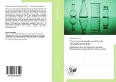 Couverture de Fonctionnalisation de la 4- Thiazolinethione