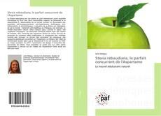 Couverture de Stevia rebaudiana, le parfait concurrent de l'Aspartame