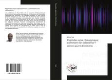 Buchcover von Peptides non ribosomaux: comment les identifier?