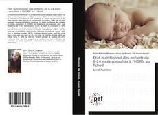 Copertina di État nutritionnel des enfants de 6-24 mois consultés à l'HGRN au Tchad