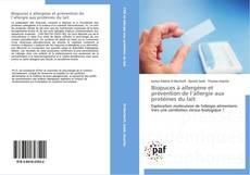 Biopuces à allergène et prévention de l'allergie aux protéines du lait的封面