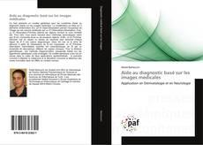 Portada del libro de Aide au diagnostic basé sur les images médicales