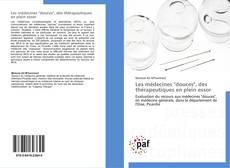"""Copertina di Les médecines """"douces"""", des thérapeutiques en plein essor"""