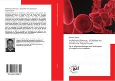 Buchcover von Athérosclérose, diabète et stéatose hépatique