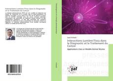 Обложка Interactions Lumière-Tissu dans le Diagnostic et le Traitement du Cancer