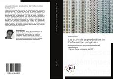 Copertina di Les activités de production de l'information budgétaire
