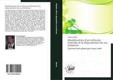 Bookcover of Modélisation d'un véhicule hybride et la dégradation de ses batteries