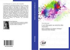 Bookcover of L'art-thérapie au service des malades