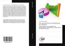 Portada del libro de Les perspectives énergétiques de l'Algérie