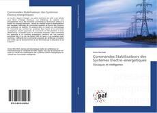 Обложка Commandes Stabilisateurs des Systèmes Electro–énergétiques