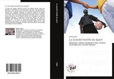 Bookcover of La Grande Famille du Sport