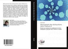 Copertina di Mouvement des dislocations dans l'hélium-4