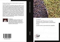Bookcover of Droits de l'homme et lutte contre la pauvreté au Burkina Faso