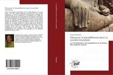 Copertina di Observer le bouddhisme dans la société mondiale