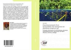 Bookcover of Fonctionnement d'un écosystème de mangrove en domaine tropical sec
