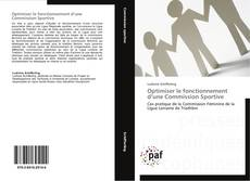 Bookcover of Optimiser le fonctionnement d'une Commission Sportive