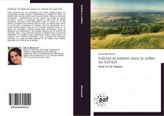 Portada del libro de habitat et habiter dans la vallée du Saf-Saf
