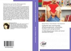 Copertina di Cohorte bas-normande d'hémangiomes infantiles traités par propranolol