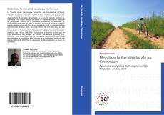 Buchcover von Mobiliser la fiscalité locale au Cameroun